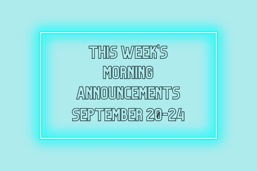 This+Weeks+Morning+Announcements%3A+Sept.+20-24th